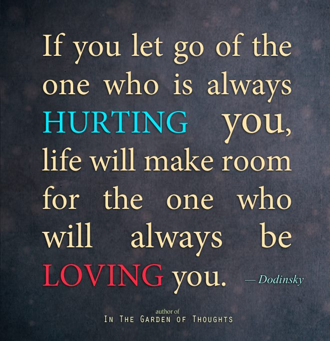 Quotes About Someone Hurting You Over And Over: 21 Break-up Quotes! (… There Comes A Time In Your Life