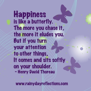 Monday Motivators – Happiness is like a butterfly…