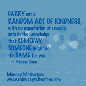 Monday Motivators — Random Act of Kindness…