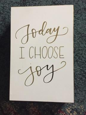 2017 – Today I ChooseJoy