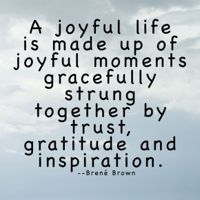 A Joyful Life — Thoughtful Thursdays
